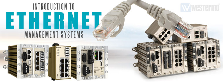 Introduction to Ethernet Management Systems